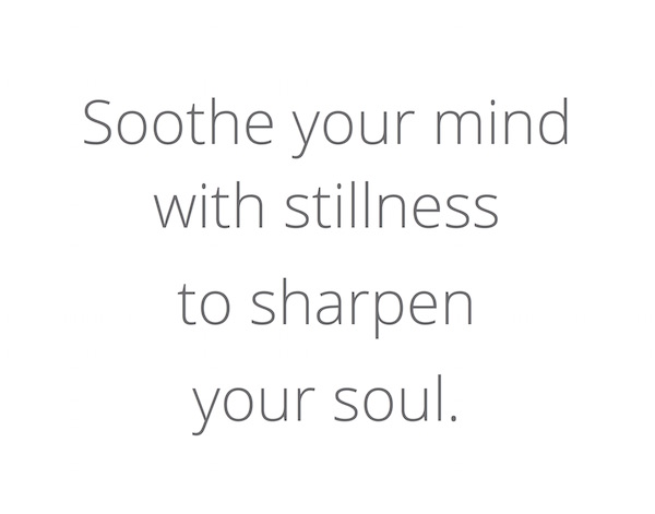 Soothe your mind with stillness_Quote_POPPYOR