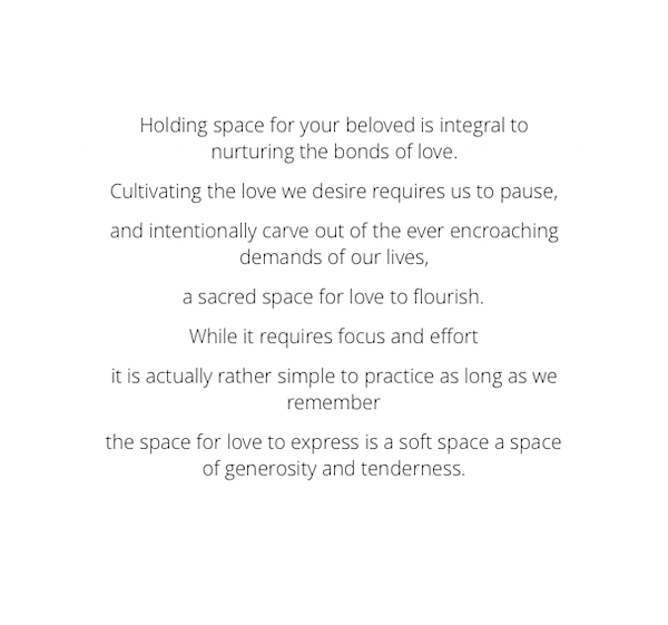 Holding Space for a beloved